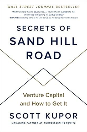 Book Review: Secrets of Sand Hill Road: Venture Capital and How to Get It
